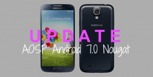 How To Update Samsung Galaxy S4 To Android 7.0 Nougat